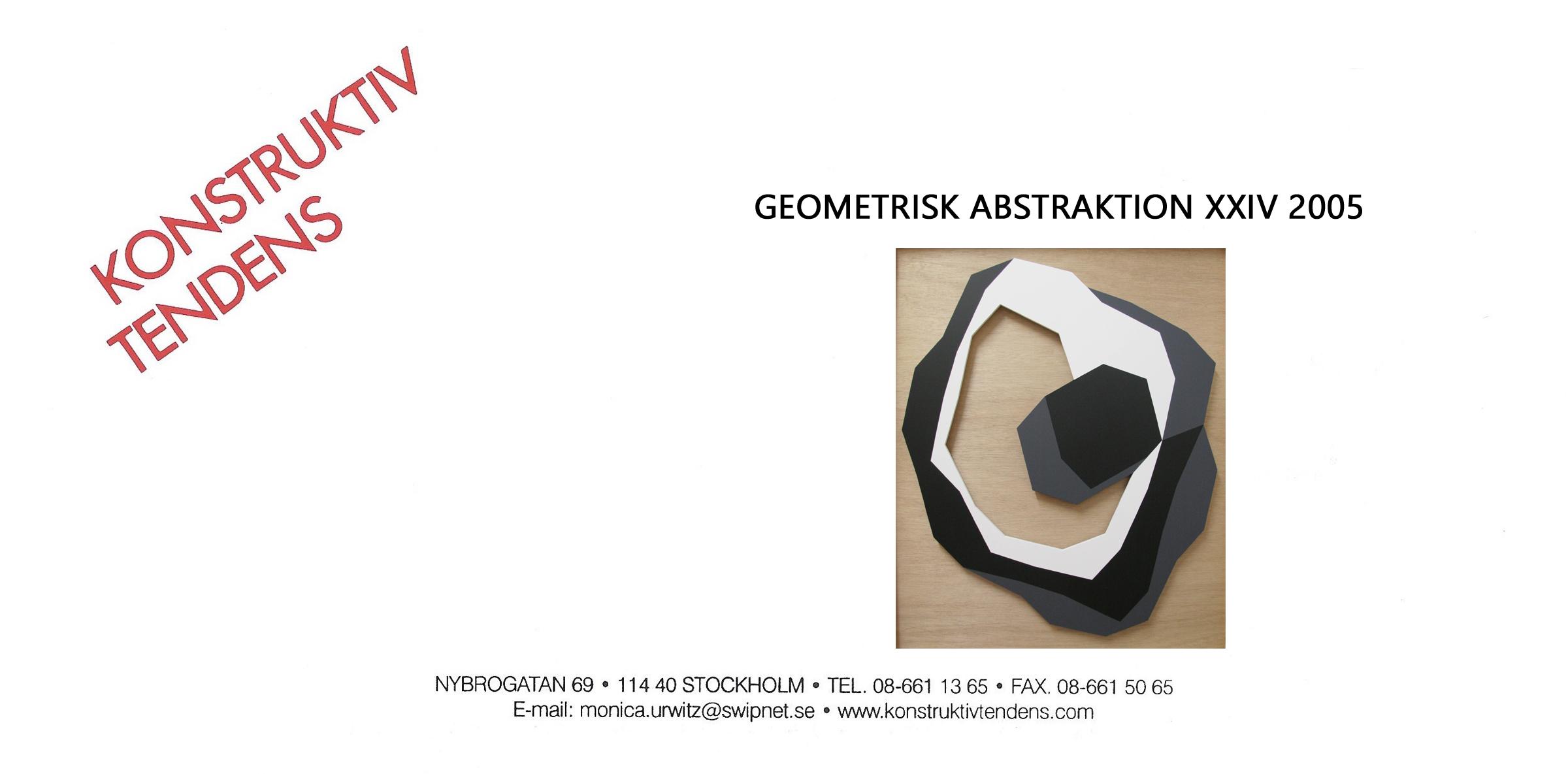 2005 Geometrisk Abstraktion XXIV   Galerie Konstruktiv Tendens, Stockholm, SWE