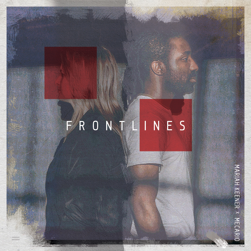 Copy of Frontlines-MariahKeener-Mecario-EP-Music-PeteDesignCompany-Lancaster
