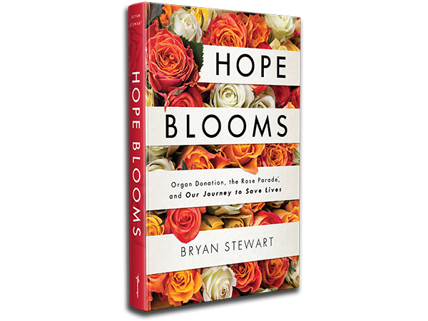 The genesis, evolution and institution of the Donate Life Rose Parade Float campaign is chronicled in Bryan's book,   Hope Blooms: Organ Donation, the Rose Parade, and Our Journey to Save Lives .