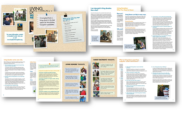 A 16-page booklet offered facts about the benefits & risks of living donation and the living donation evaluation & surgery process.