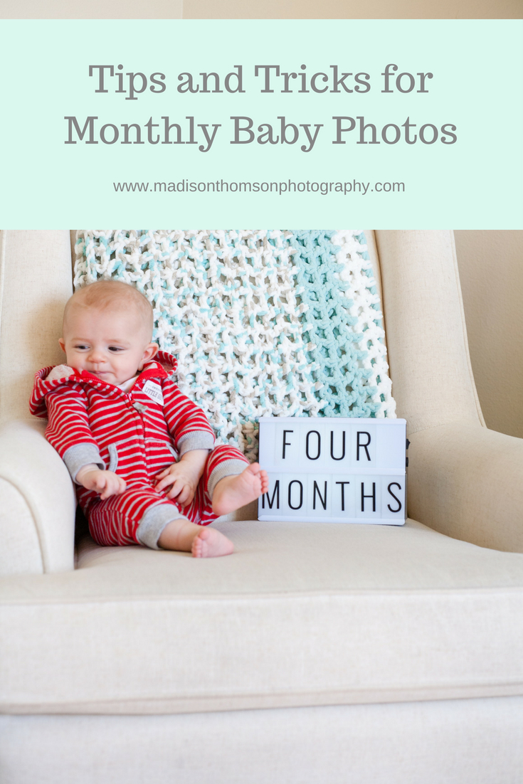 Tips and Tricks for Monthly Baby Photos.jpg