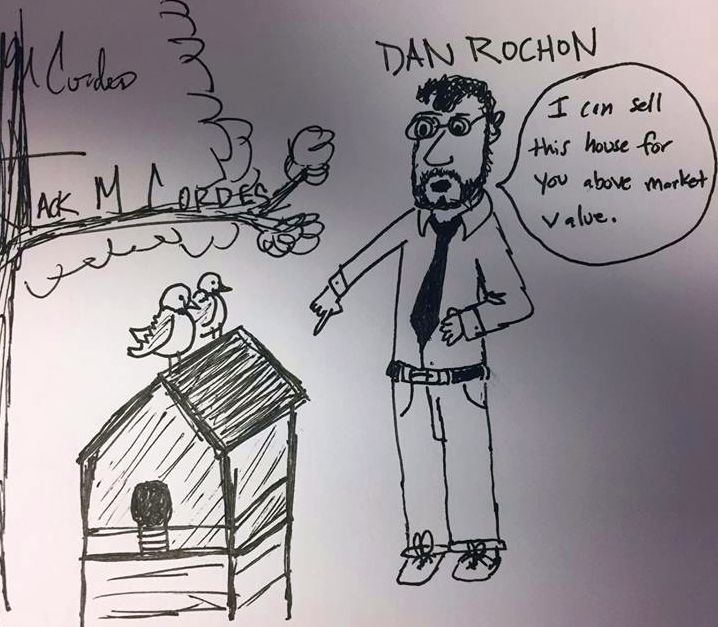 Some say that Dan Rochon is so good at his job that he could sell a bird house to a bird.