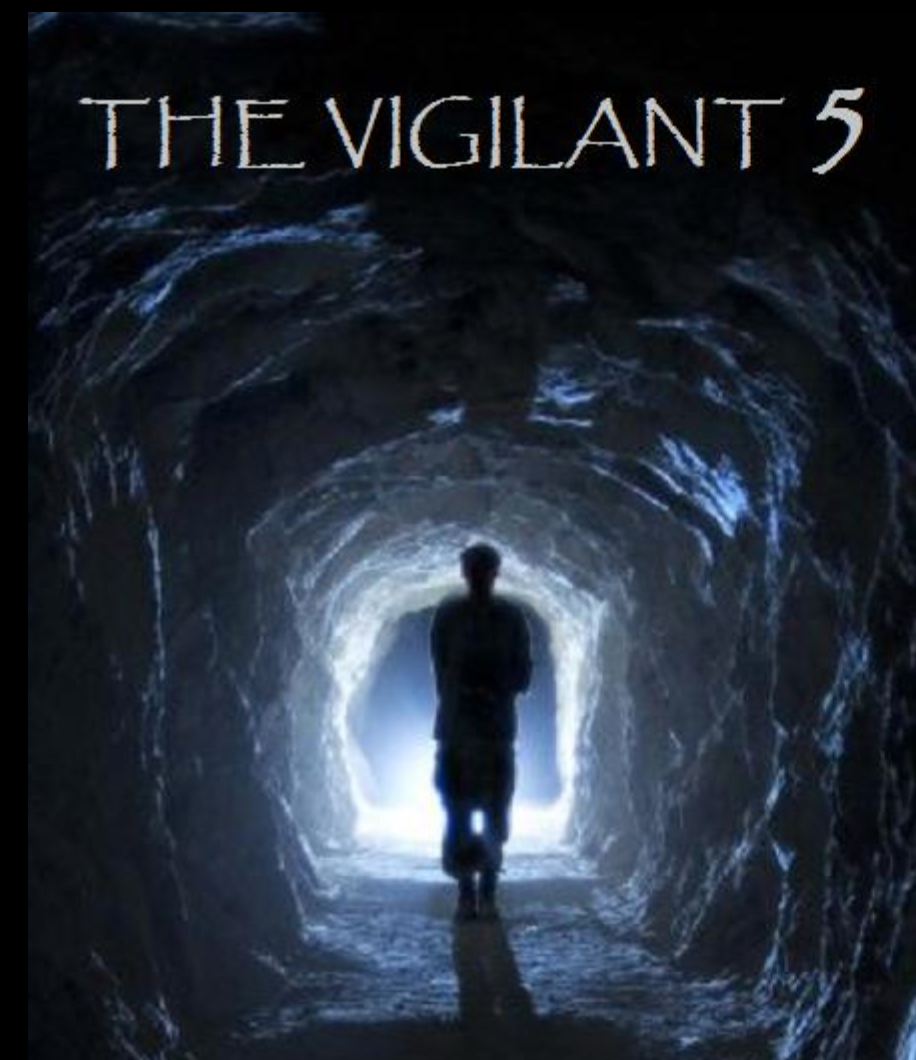 The Vigilant 5