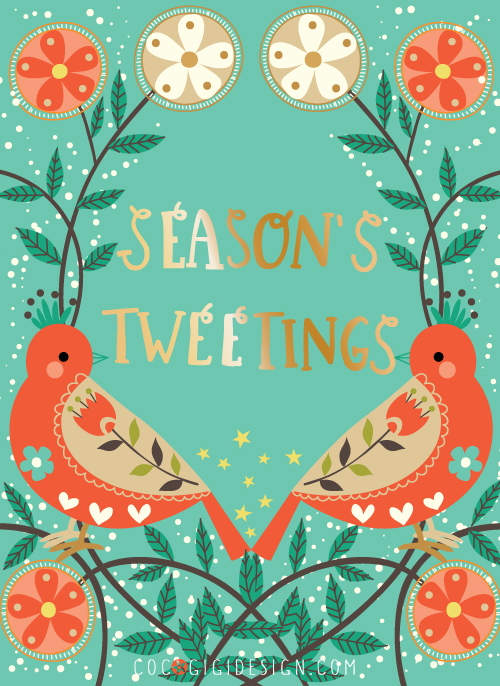 season's-tweetings---Gina-Maldonado - Coco Gigi Design.jpg