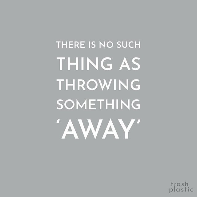 'Away' = 'somewhere' 🌎⁣ ⁣ This makes my head spin. Where does it all go? The answers to this make for grim reading. A lot of the focus is put on recycling as the solution. But equal - if not more - effort is required around reducing the amount of waste we generate in the first place. ⁣ ⁣ #turnofftheplastictap⁣ #breakfreefromplastic #systemchangenotclimatechange #lesswaste #circulareconomy #reuse #refill #less #zerowasteuk #ecoquote ⁣