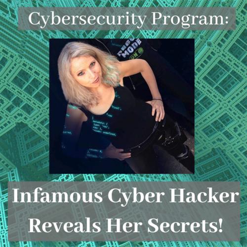 Speaker Heather Rogers Cybersecurity Keynote - %22Infamous Cyber Hacker Reveals Her Secrets%22.png