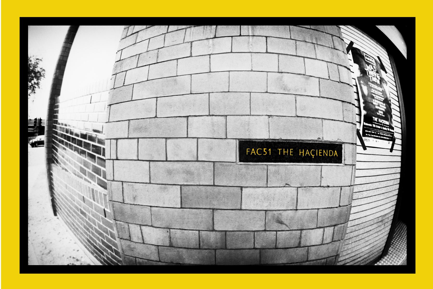 "Hacienda Club Original FAC51 Wall Manchester 16:x20"" £195.00.  20""x30"" £300.00  30""x40"" £495.00"