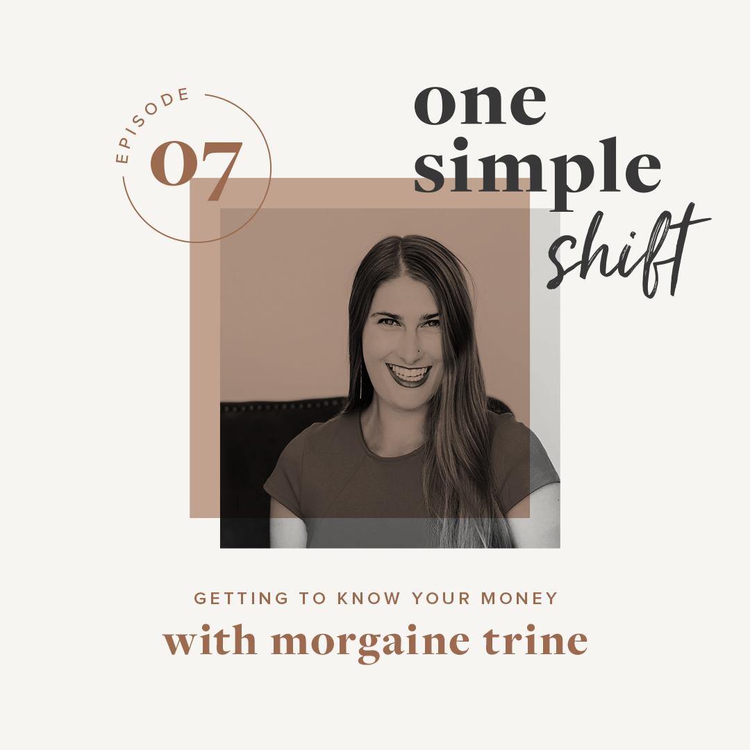 OneSimpleShift_Podcast_MorgaineTrine-1.jpg