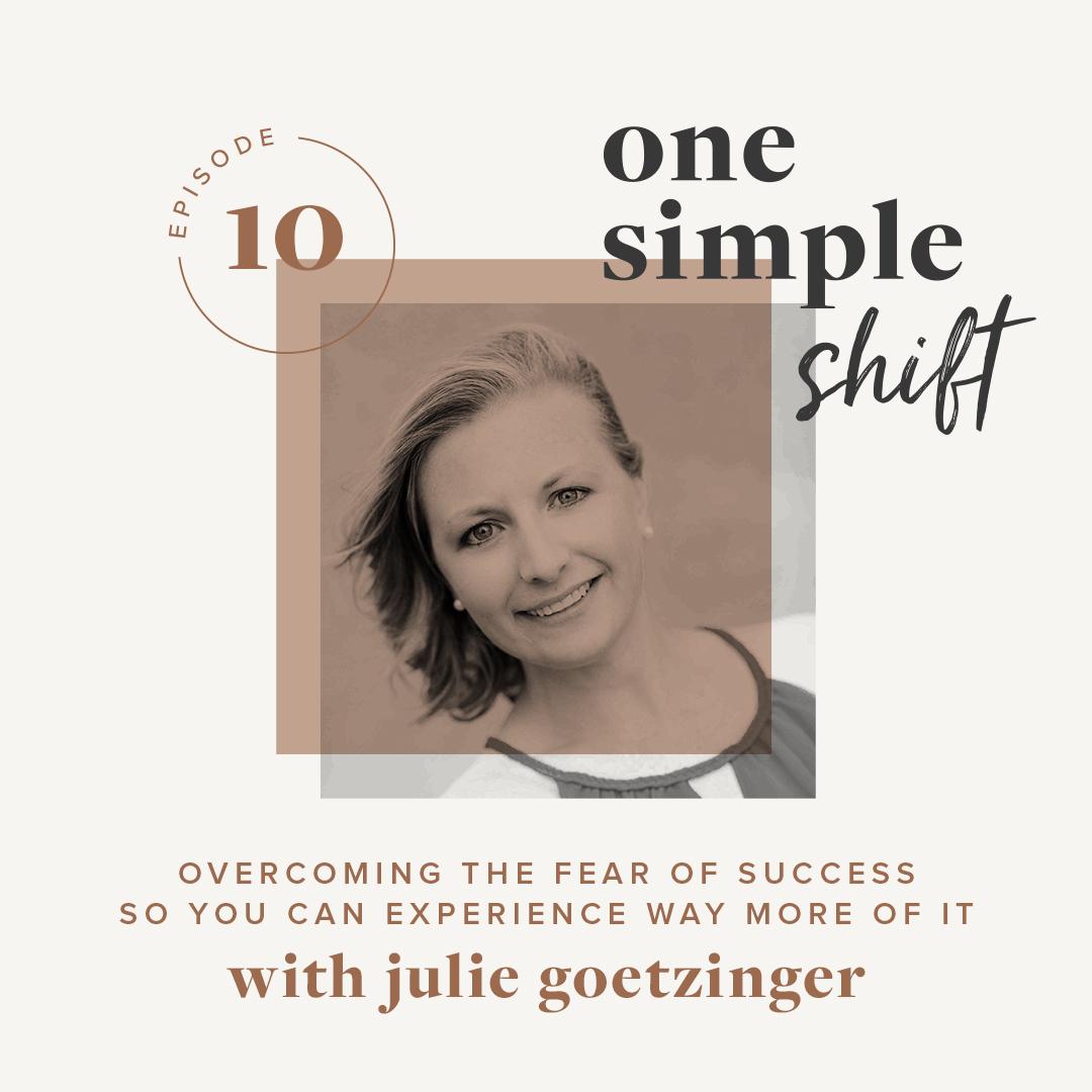 OneSimpleShift_Podcast_JulieGoetzinger-1.jpg