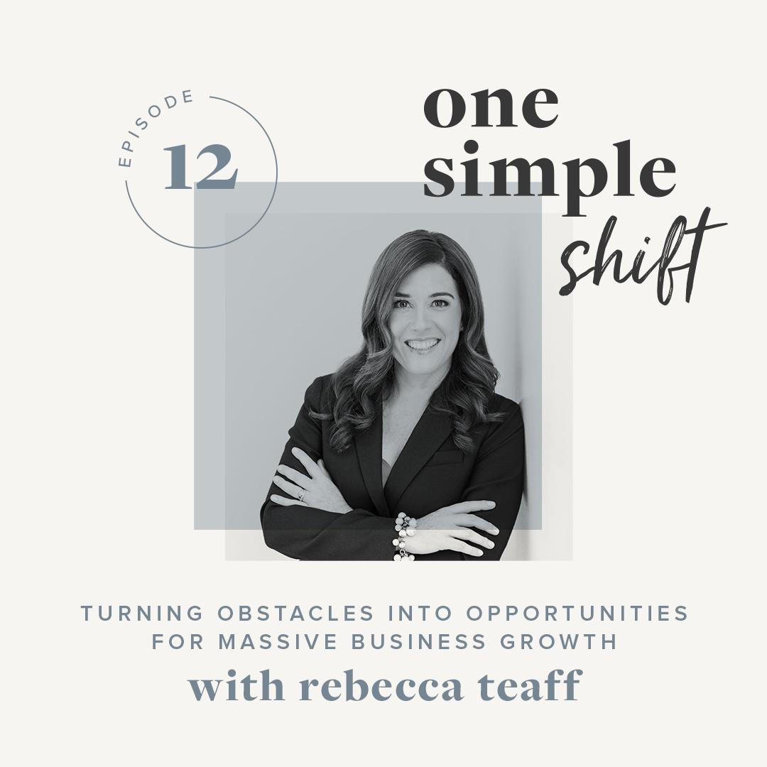 OneSimpleShift_Podcast_RebeccaTeaff-1.jpg