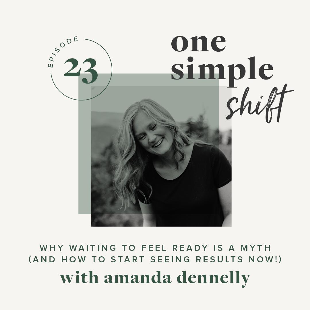 OneSimpleShift_Podcast_AmandaDennelly-Ep23.jpg