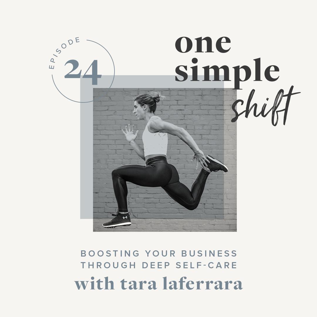 OneSimpleShift_Podcast_Ep24-TaraLaferrara-1.jpg