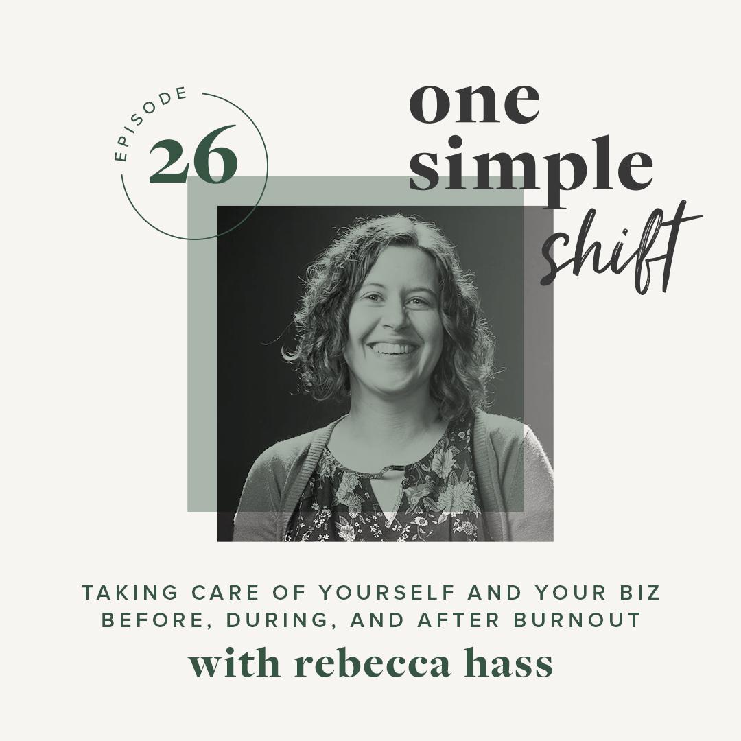 OneSimpleShift_Podcast_Ep26_RebeccaHass.jpg