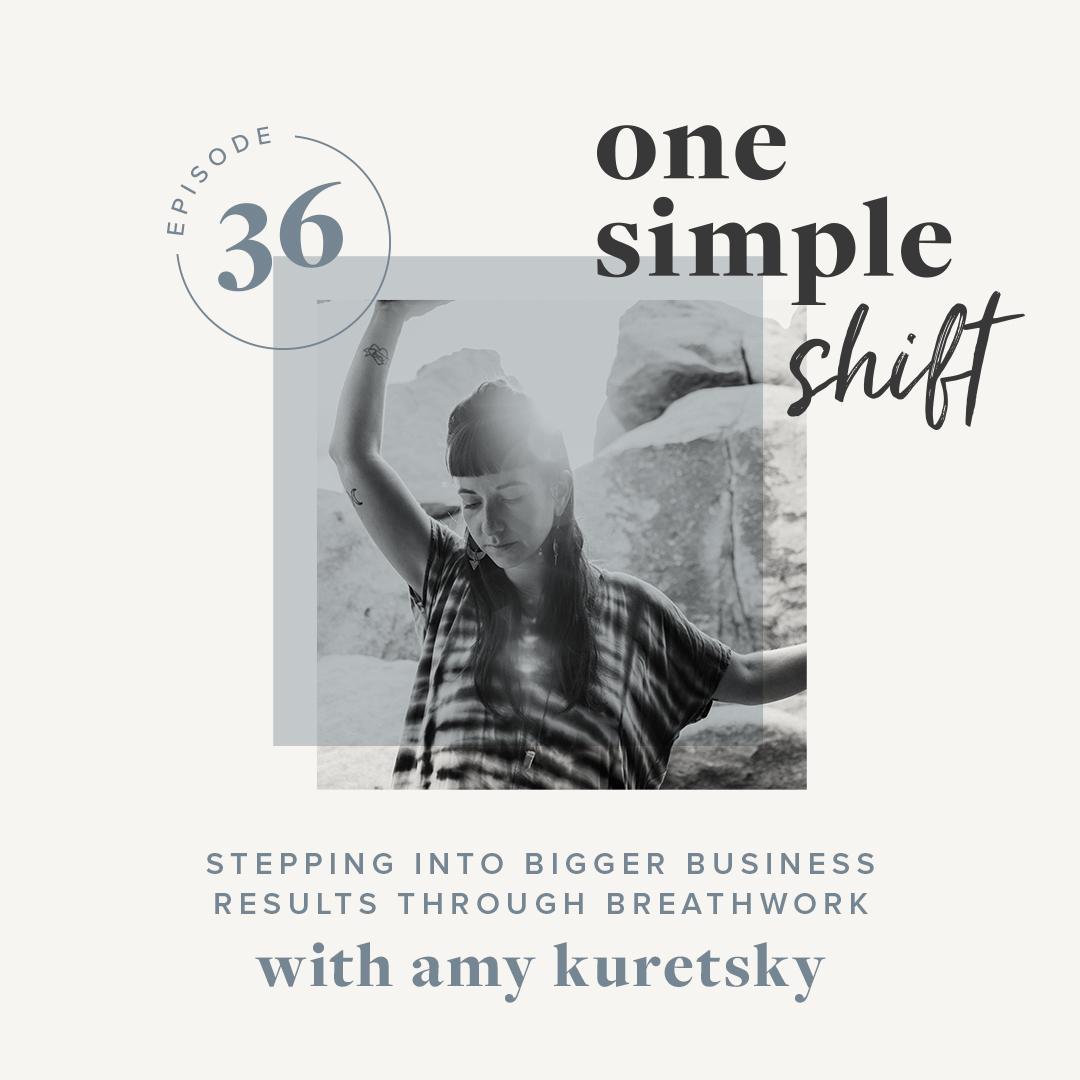 OneSimpleShift_Podcast_Ep36-AmyKuretsky.jpg