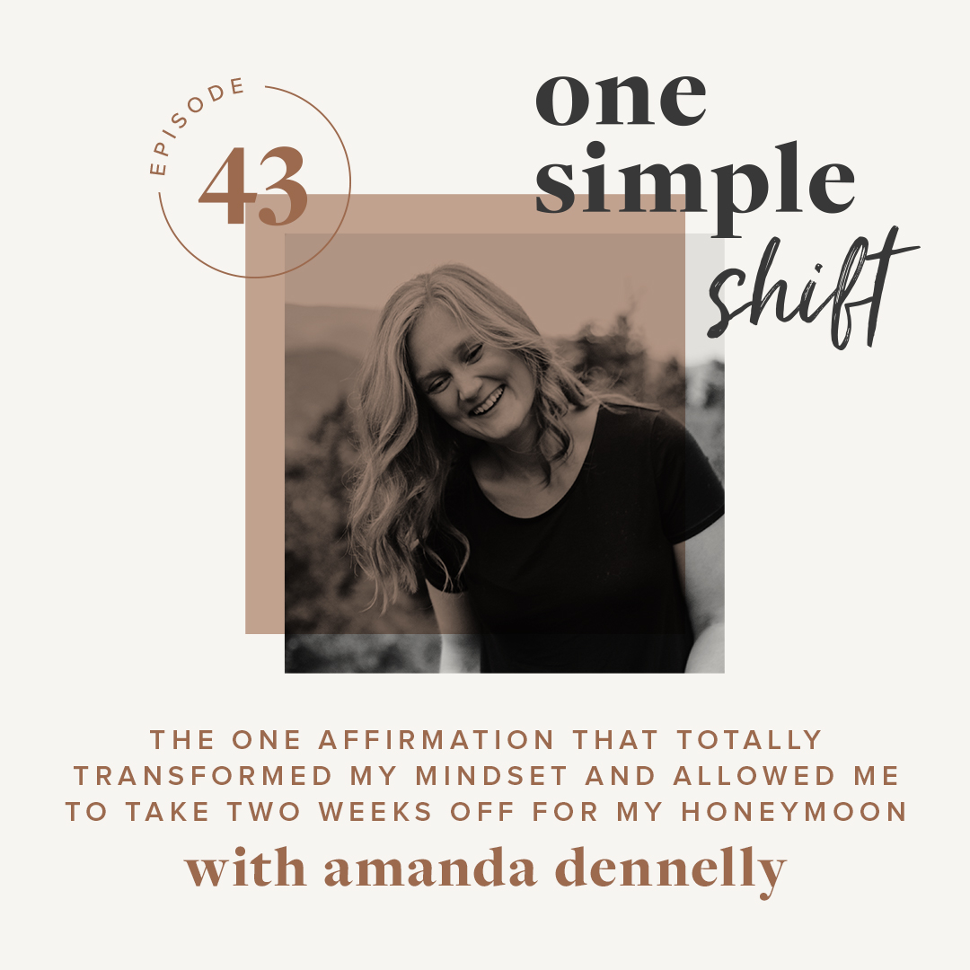 OneSimpleShift_Podcast_Ep43-AmandaDennelly.jpg
