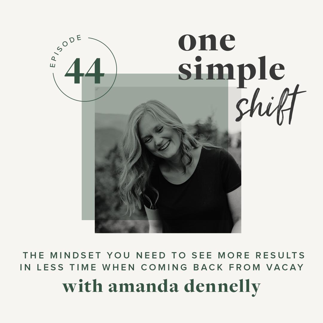 OneSimpleShift_Podcast_AmandaDennelly-Ep44.jpg