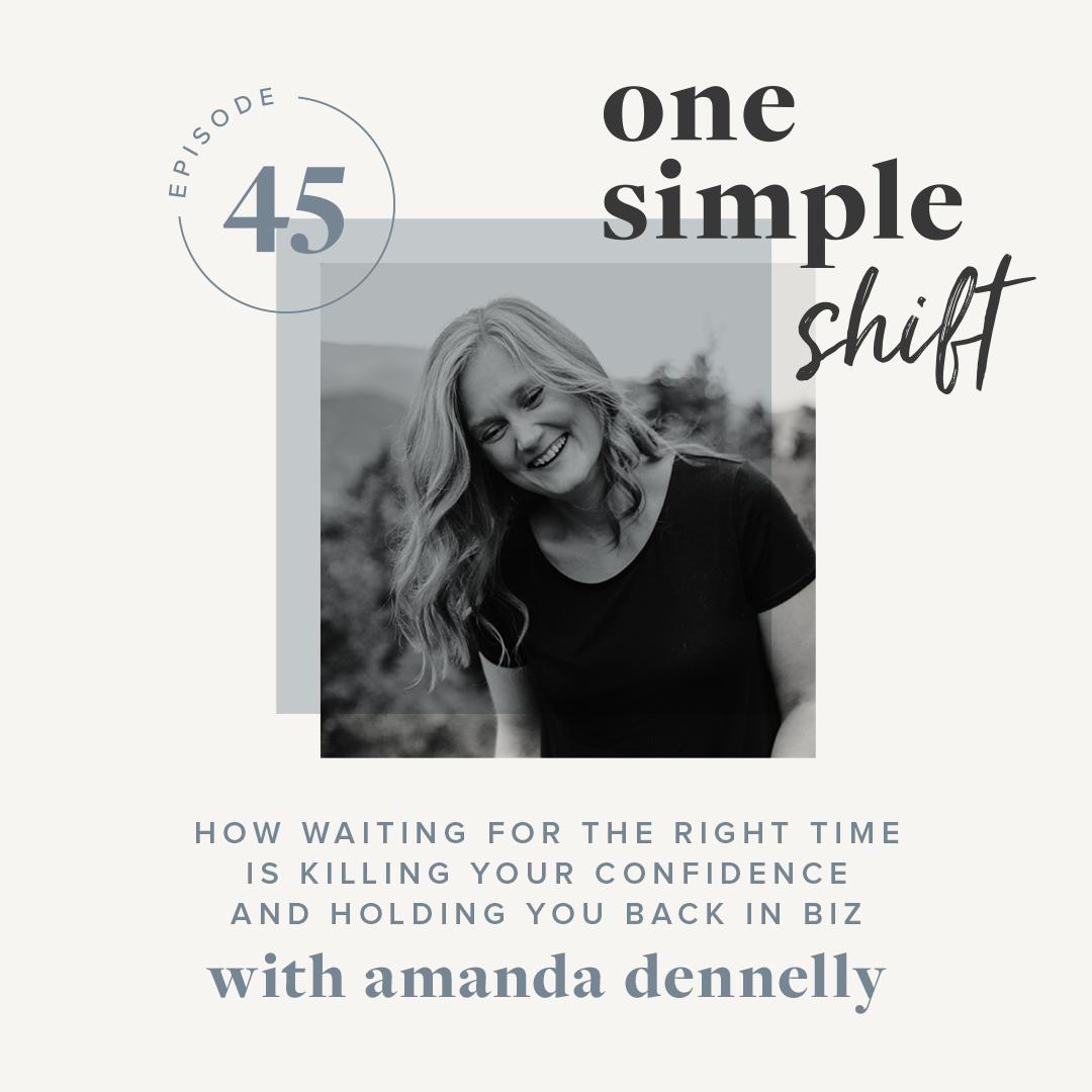 OneSimpleShift_Podcast_Ep45-AmandaDennelly.jpg