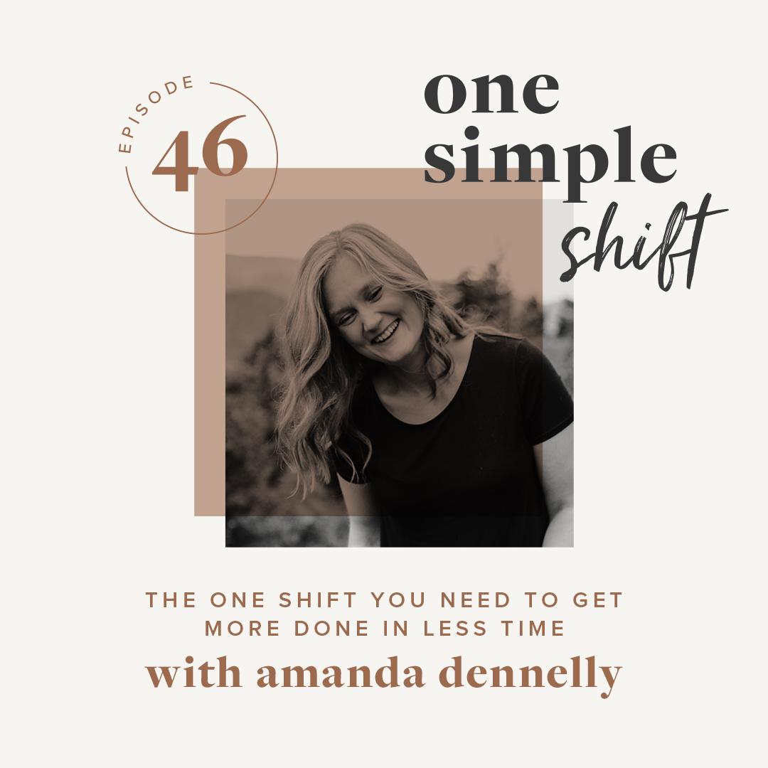 OneSimpleShift_Podcast_Ep46-AmandaDennelly.jpg