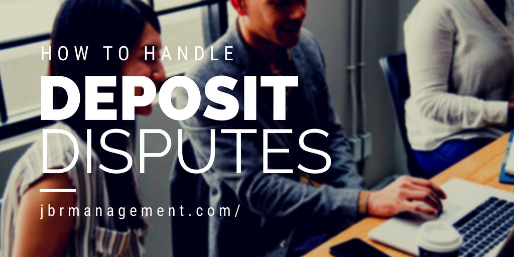 How to handle deposit disputes like a pro!.jpg