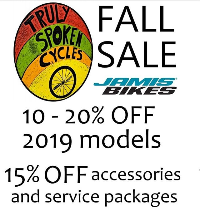 It's that time again! 10 to 20% off all 2019 bikes. Even deeper discounts on our selection of new old stock bikes.  Get ready for the Fall with 15% off all accessories and service packages.