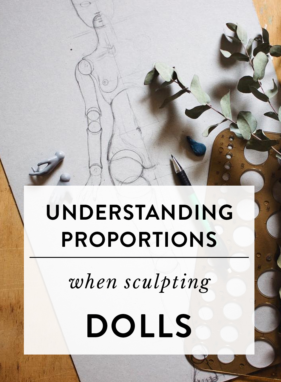 Understanding proportions when sculpting dolls | by Adele Po.