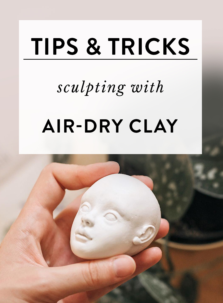 How to work with air-dry clay to get the best results? - I've been sculpting with air-dry clays for the past five years, during all this time I've accumulated a few tips and tricks to make the process easier and more enjoyable. I'm pretty convinced that air-dry clays are very friendly to beginners and can be pretty magical in the experienced hands. But there're a few tricks to make it work better.