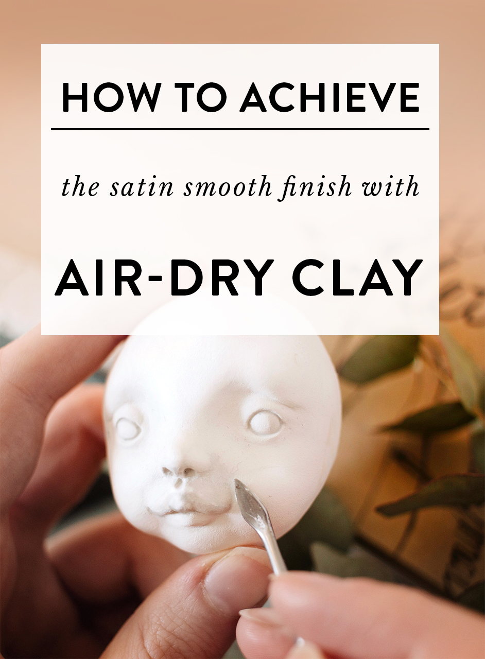 How to smooth the surface when sculpting with air-dry clays? - It doesn't matter if you're just starting out with air-dry clays or have been sculpting for years, you probably encountered the nightmare of fluff. What I call fluff is the tiny fibres that are in the composition of clay. When the clay is wet, those tiny fibres are not very visible, but when the clay starts drying and when you start sanding, the fluffy particles reveal themselves in all the glory, haha. So today I'm going to share a few steps that I take to give my dolls the satin smooth finish. It took me years of experimentation to find what works so I hope you'll find it helpful!