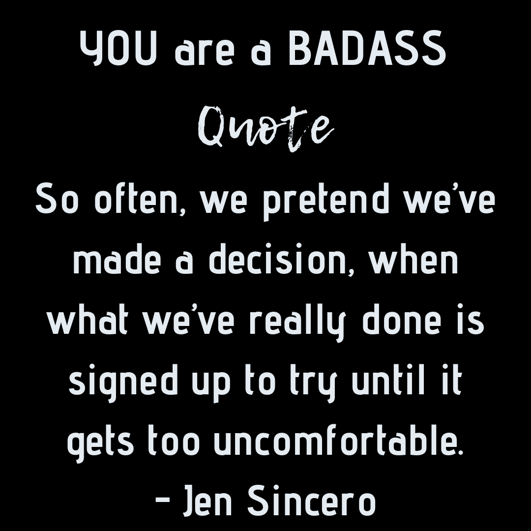 You are a badass By: Jen Sincero #QuotesbyJenSincero