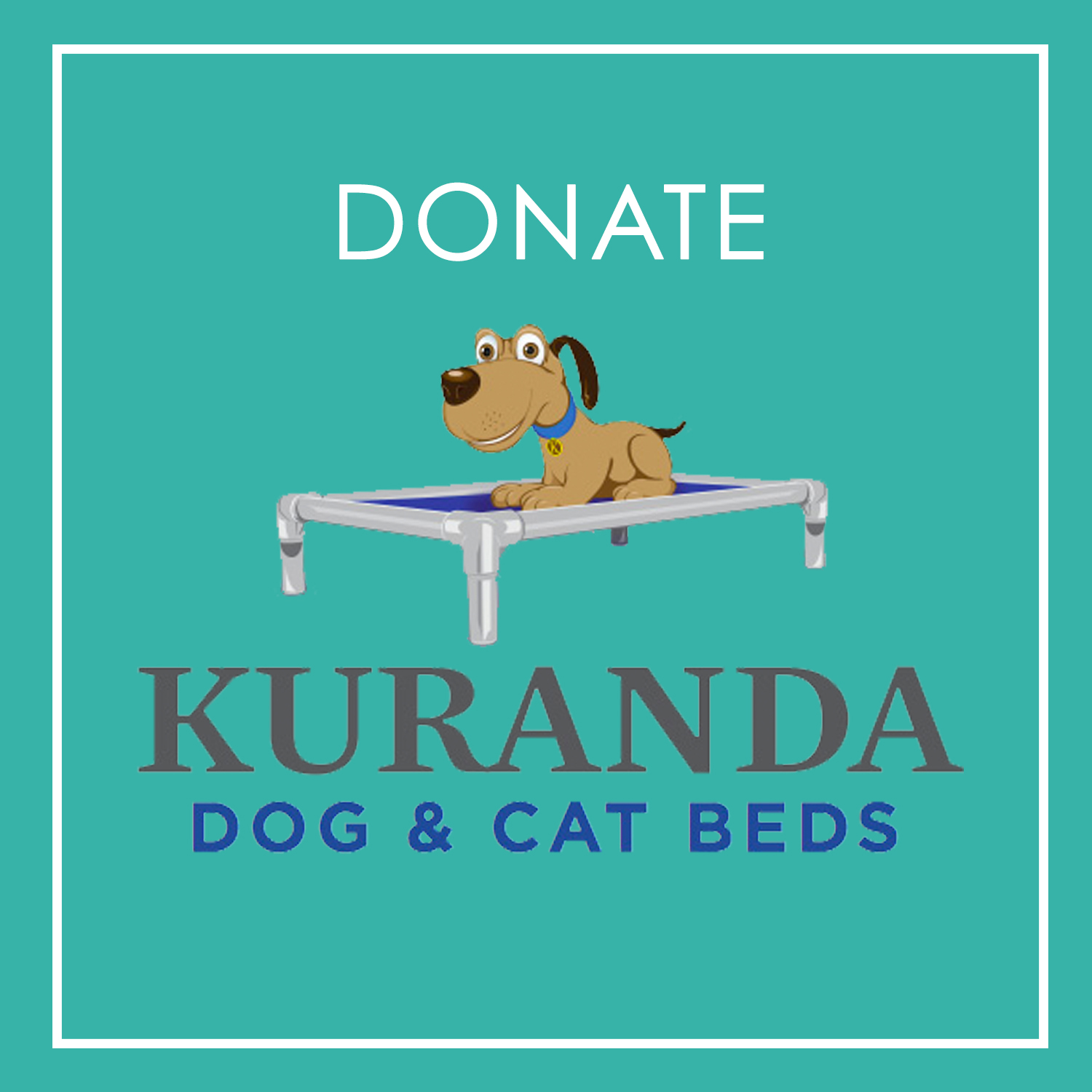Kuranda Pet Bed    These heavy duty and easy to clean animal beds provide comfort to our animal guests while at our shelter.  These are a needed item at the shelter.