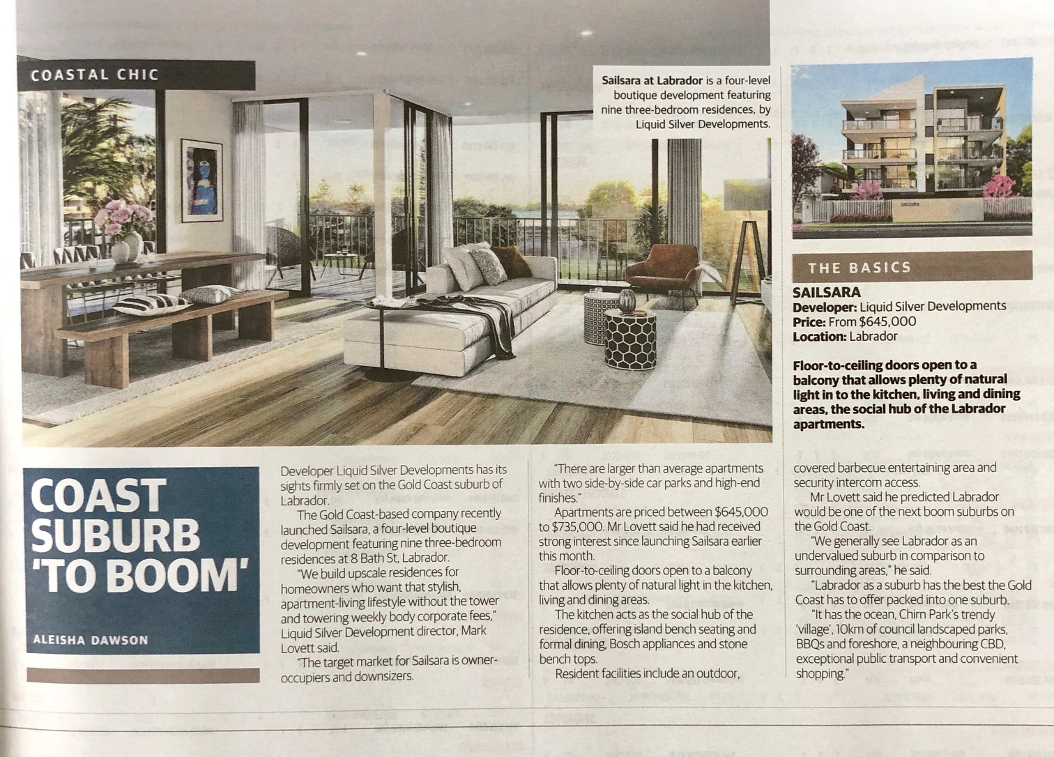 COAST SUBURB TO 'BOOM'    Courie   r    Mail   Aleisha Dawson, March 24, 2018   Developer, Liquid Silver Developments has it's sights firmly set on the Gold Coast suburb of Labrador.     READ ARTICLE