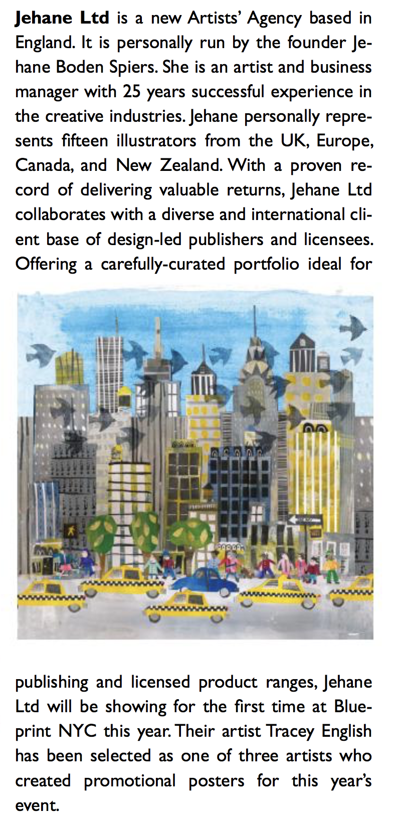 """THANKS TO TOTAL LICENSING - Thanks to Total Licensing for their extensive feature on Blueprint NYC in their recent summer issue""""Jehane Ltd is a new Artists' Agency with a proven record for delivering valuable returns…"""""""