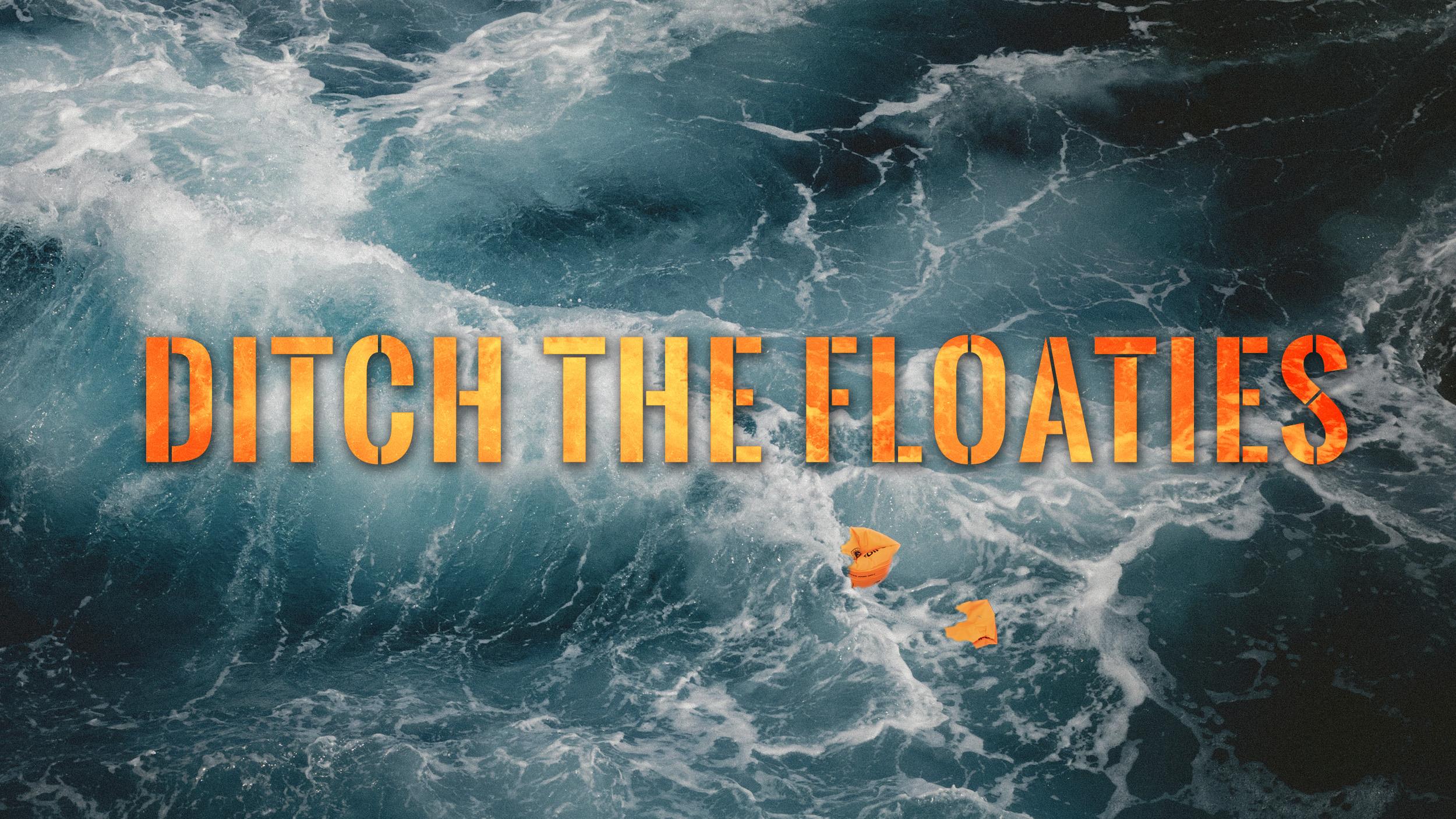 Ditch the Floaties