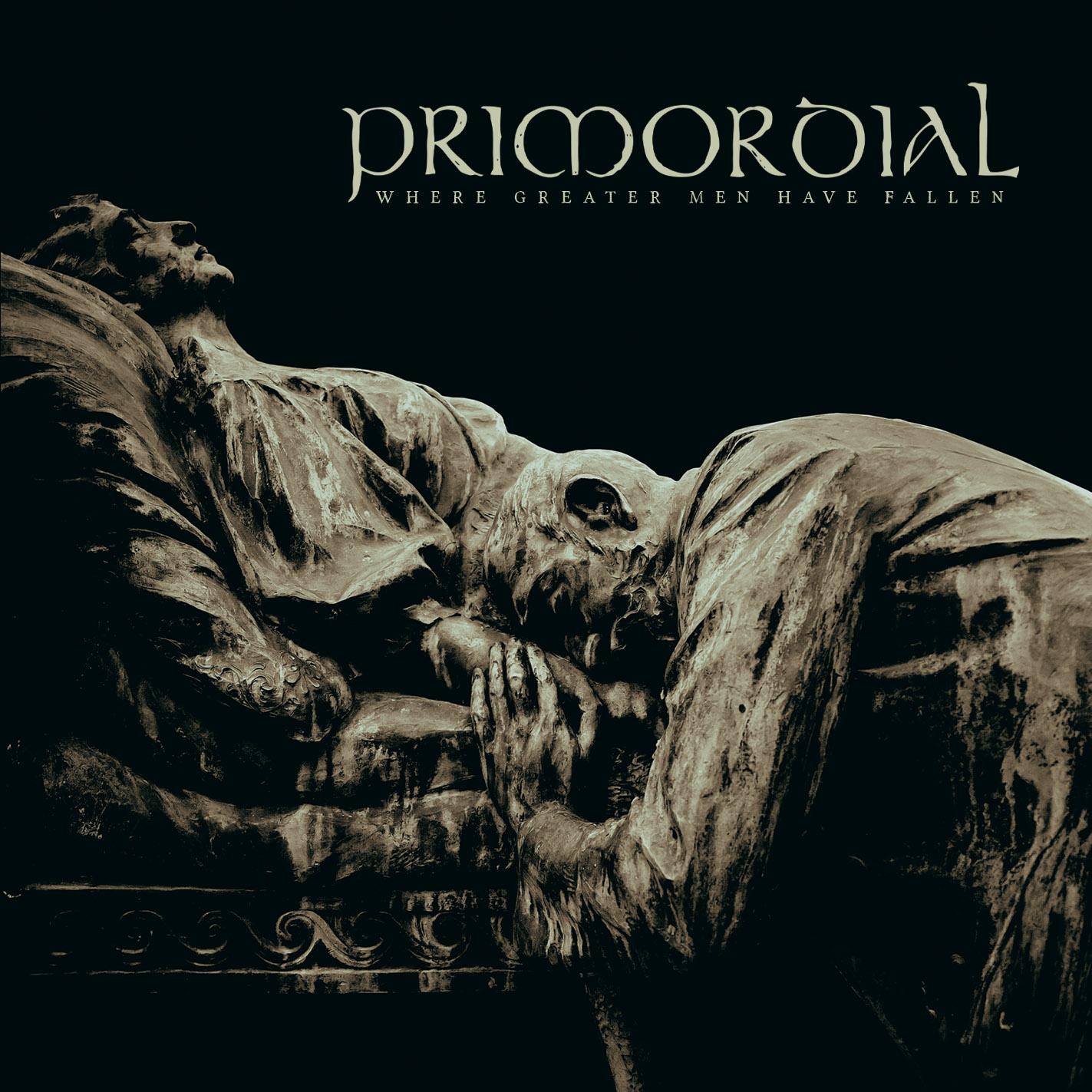 Primordial-Where Greater Men Have Fallen.jpg