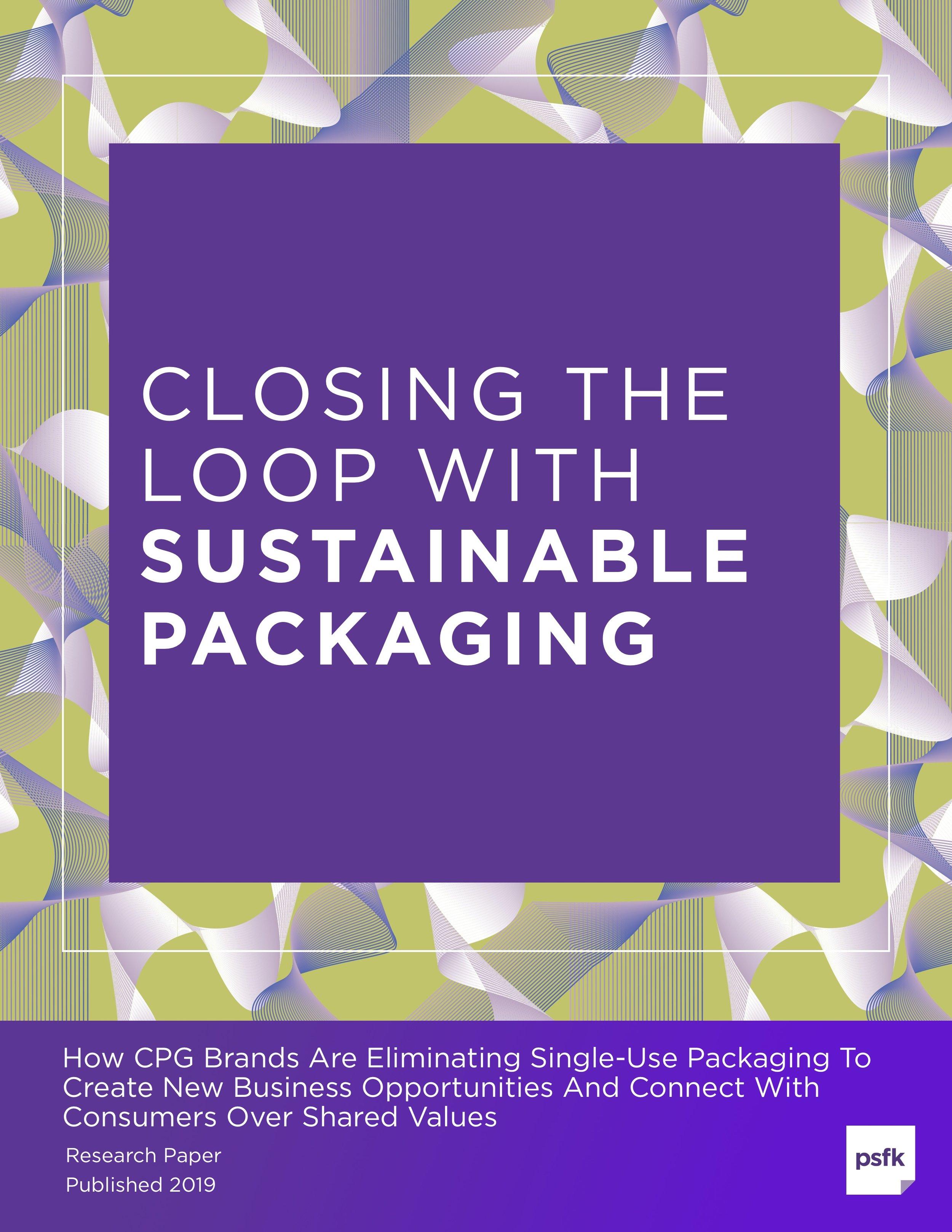 PSFK_Closing_Loop_Sustainable_Packaging_Cover_Standalone.jpg