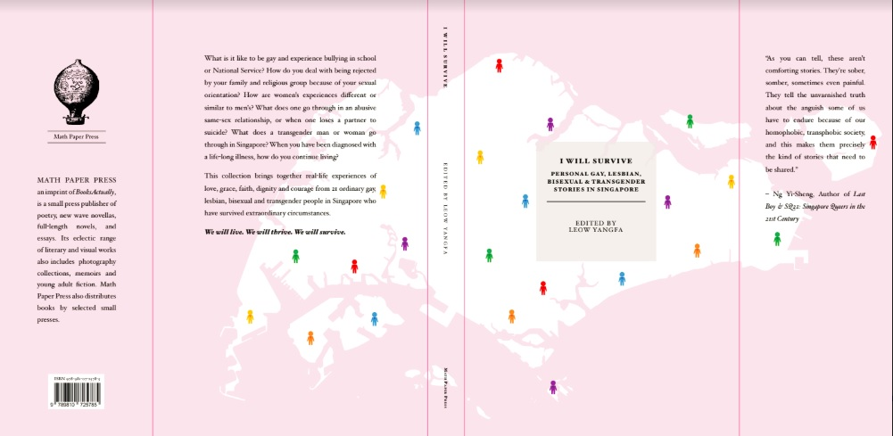 I Will Survive: Personal LGBT Stories in Singapore , edited by Leow Yangfa (3rd edition)