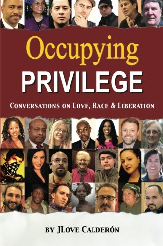 Occupying Privilege - So, um, what the hell is white privilege anyway, and do I have it?The short answer is if you're white, yeah, you do. Good news is, there's a lot we can do, together, to undo the power dynamics and racism which keep us from embracing freedom for all.