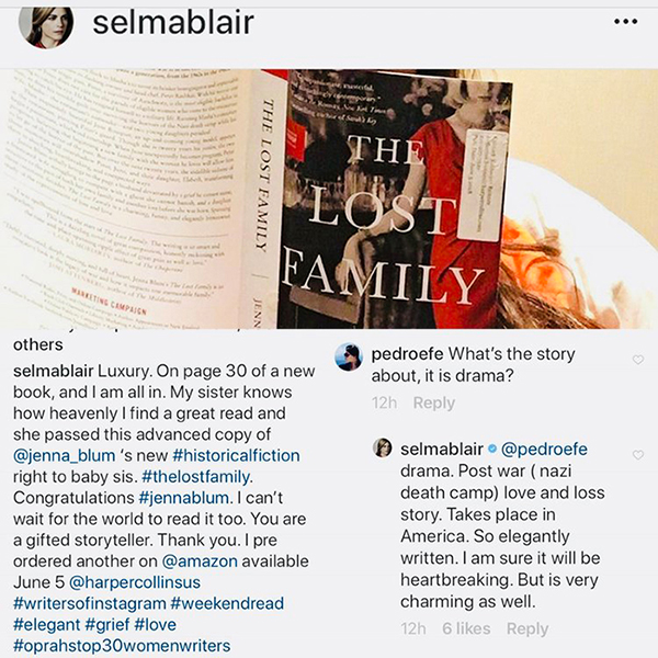 Actress Selma Blair praises The Lost Family - FEBRUARY 2018: We are thrilled that actress Selma Blair is reading and loving The Lost Family, which she called