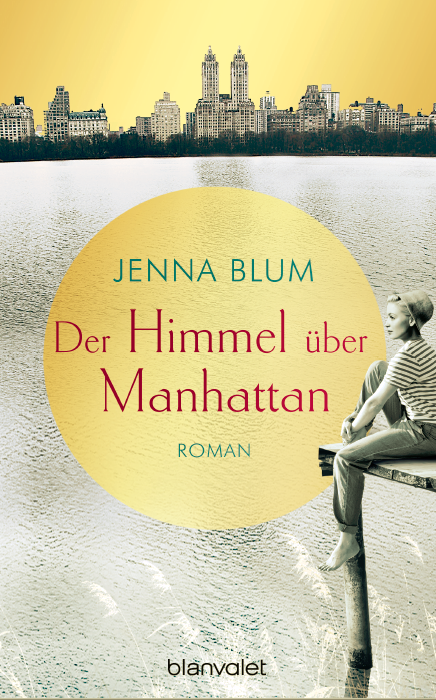 "Wunderbar German edition of The Lost Family…! - Check out this gorgeous cover for the German edition of The Lost Family—retitled ""The Sky Over Manhattan."" What do you think? We think it's sehr schoen!"