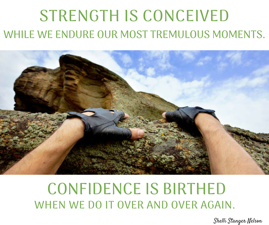 Strength and Confidence