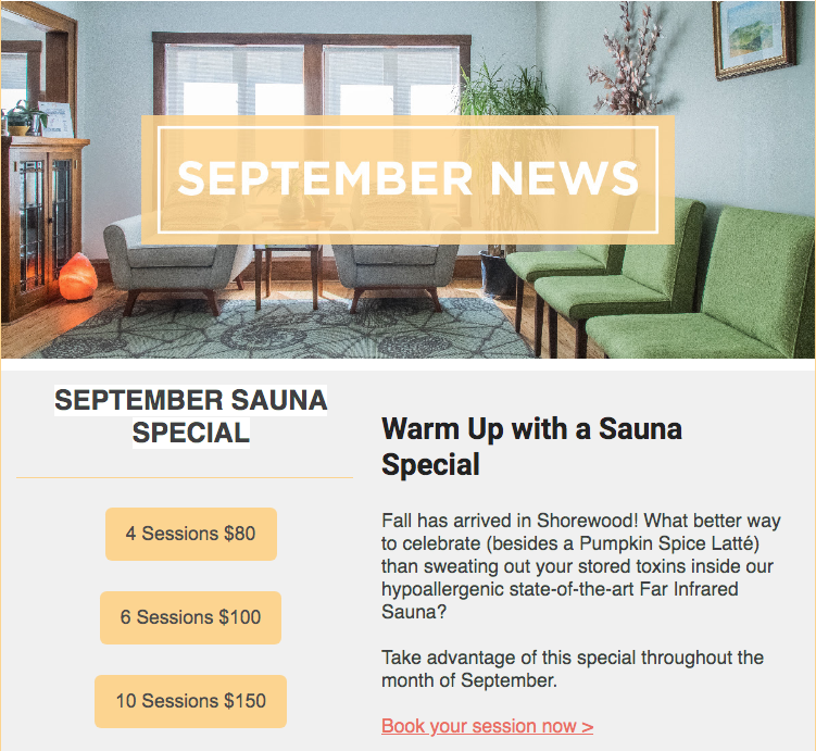 September FIR Sauna Special - Great deals on Far Infrared Sauna packages! Click on the links below to book:4 Sessions $806 Sessions $10010 Sessions $150