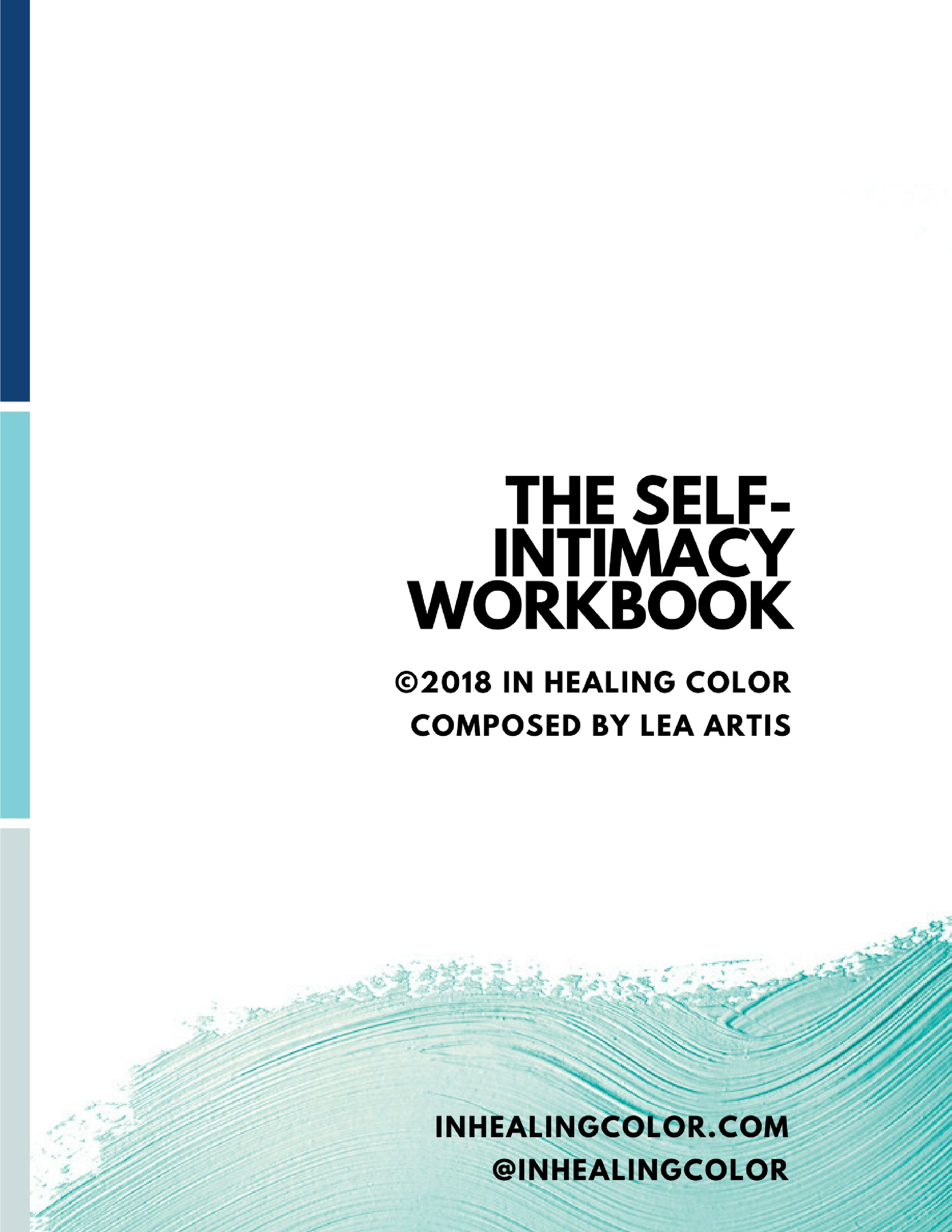 Download the Self-Intimacy Workbook from In Healing Color and healing coach Lea Artis.