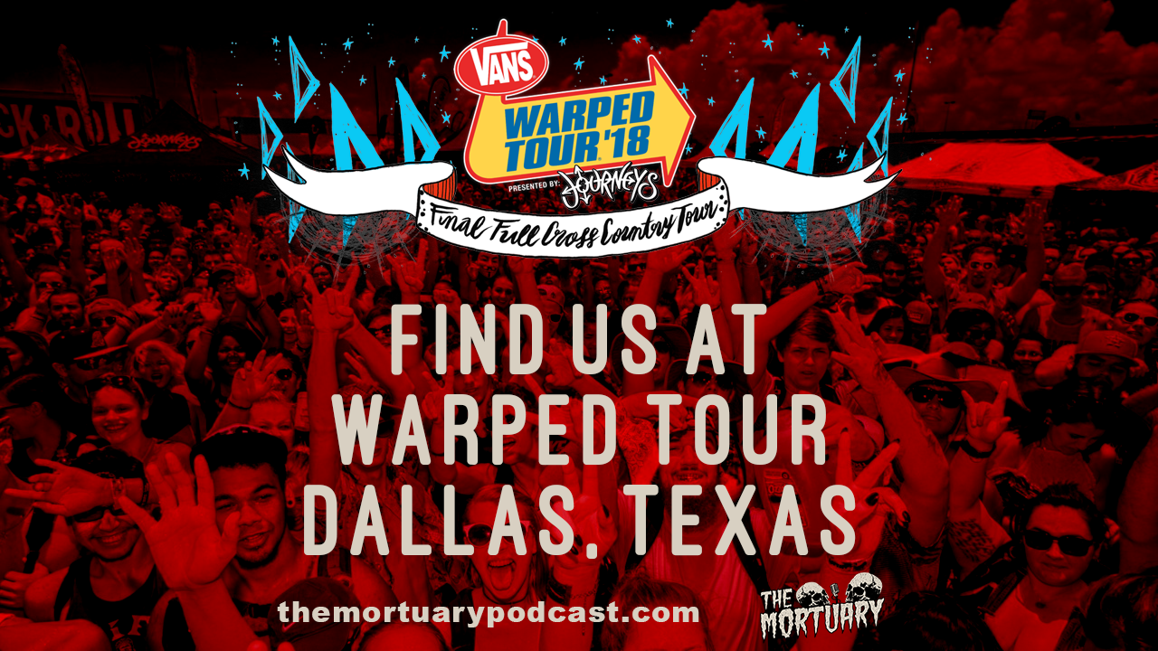 Find us at Warped Tour in Dallas, Texas!