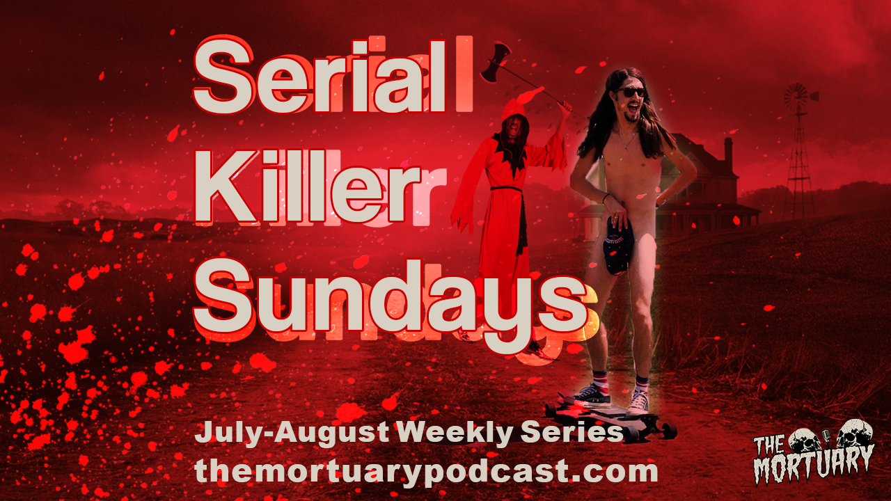 Villisca axe murders the mortuary podcast serial killer sundays alex sullivan