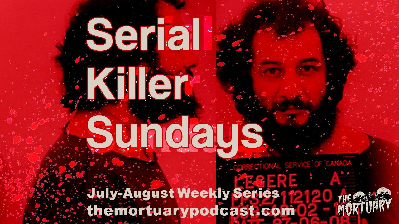 allan legere serial killer sundays podcast the mortuary
