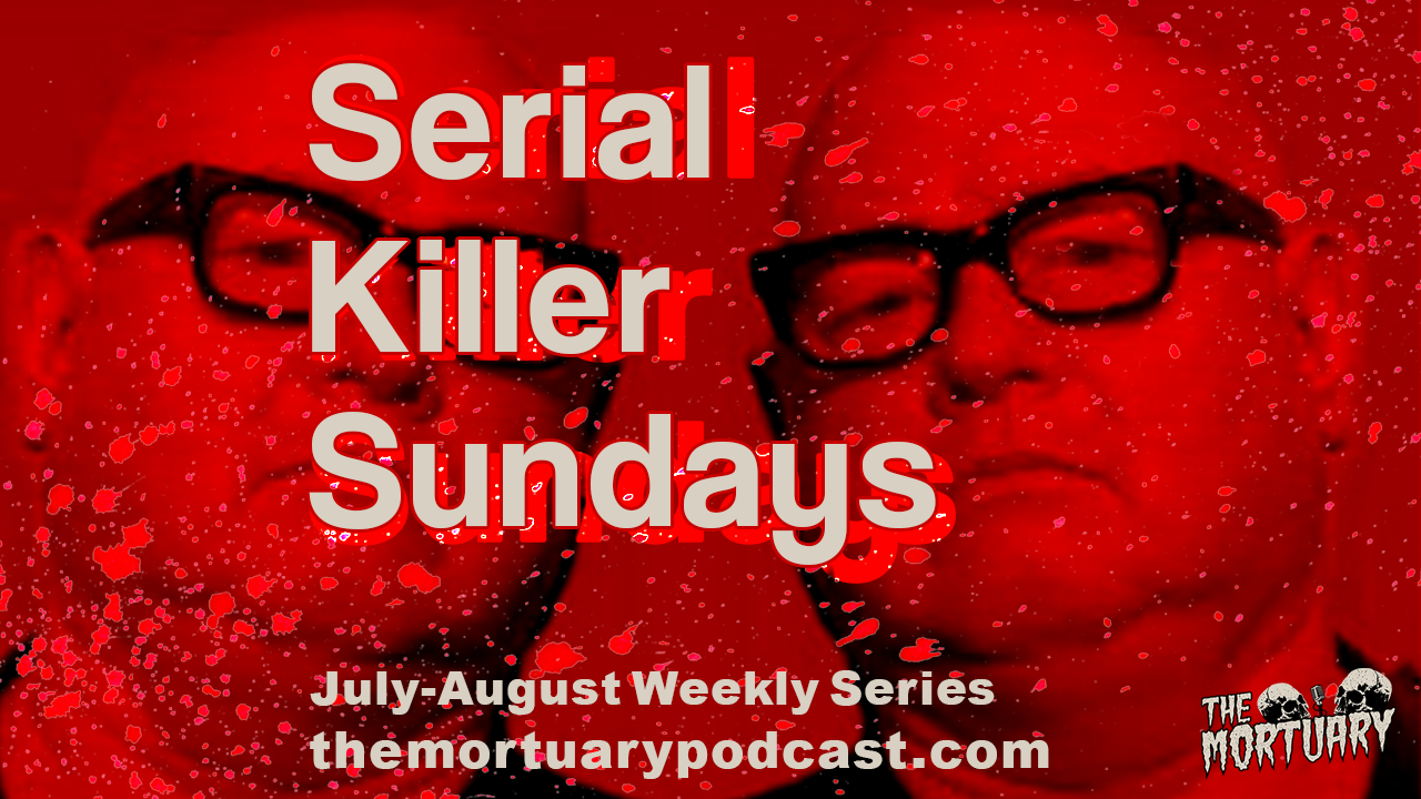 Jerry Brudos Serial Killer Sundays The Mortuary Podcast