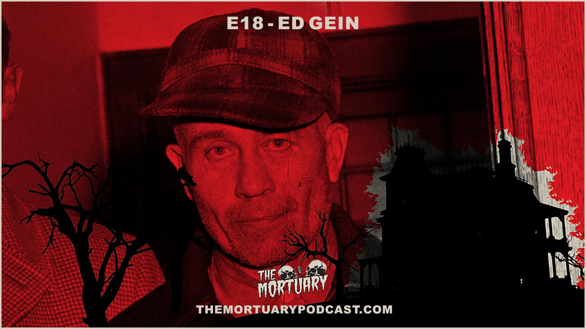 Ed Gein Serial Killer Halloween The Mortuary Leatherface Buffalo Bill Psycho Alfred Hitchcock