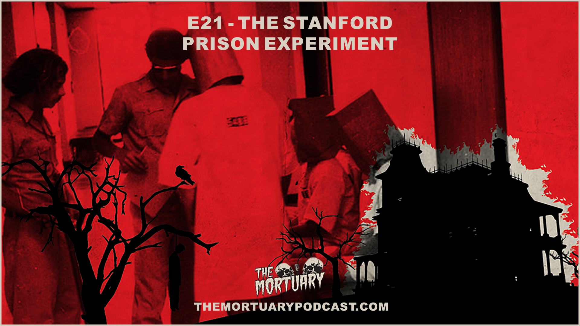 stanford prison experiment the mortuary podcast