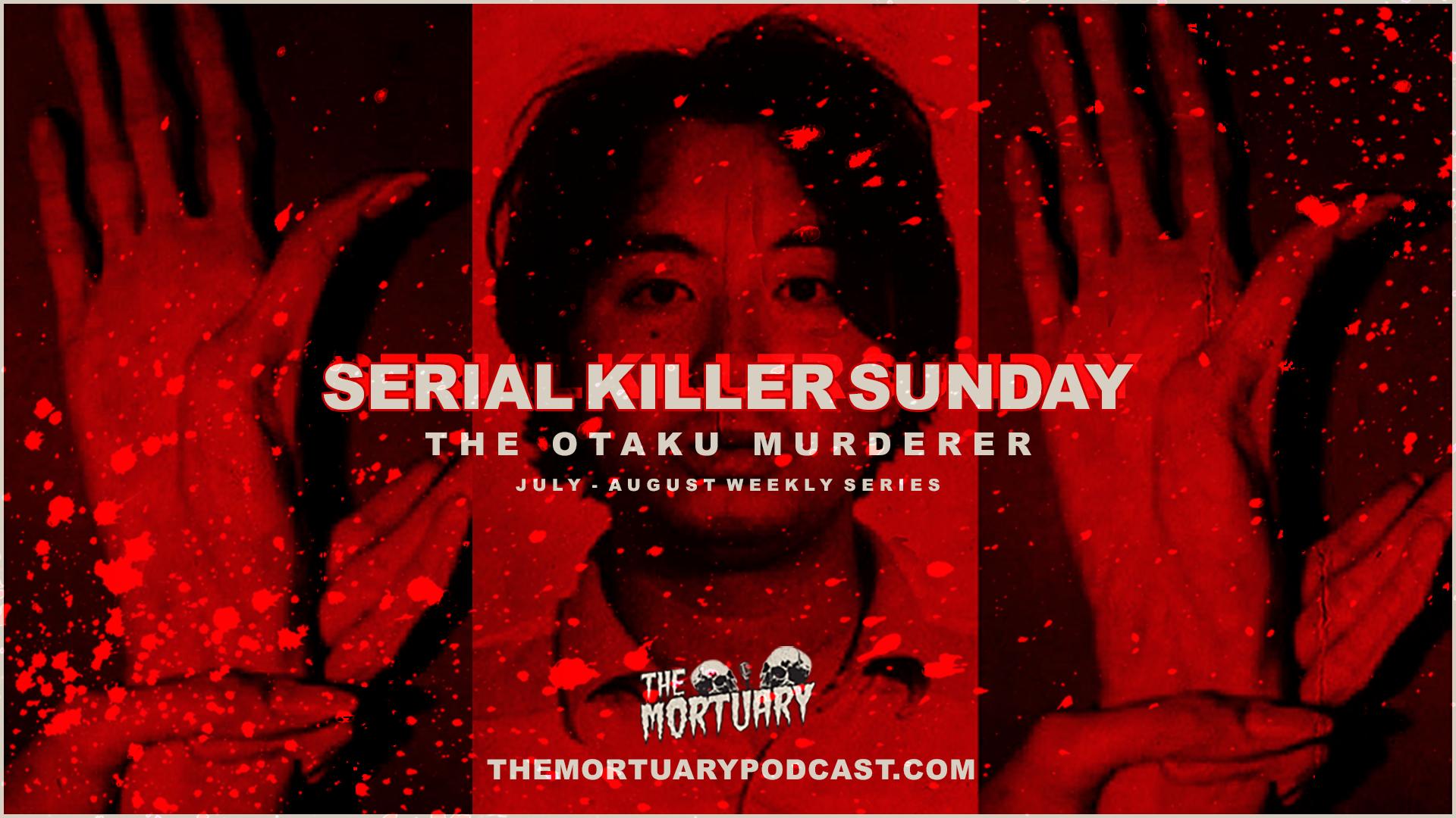 otaku Serial Killer Sunday 2019 Thumb Template.png