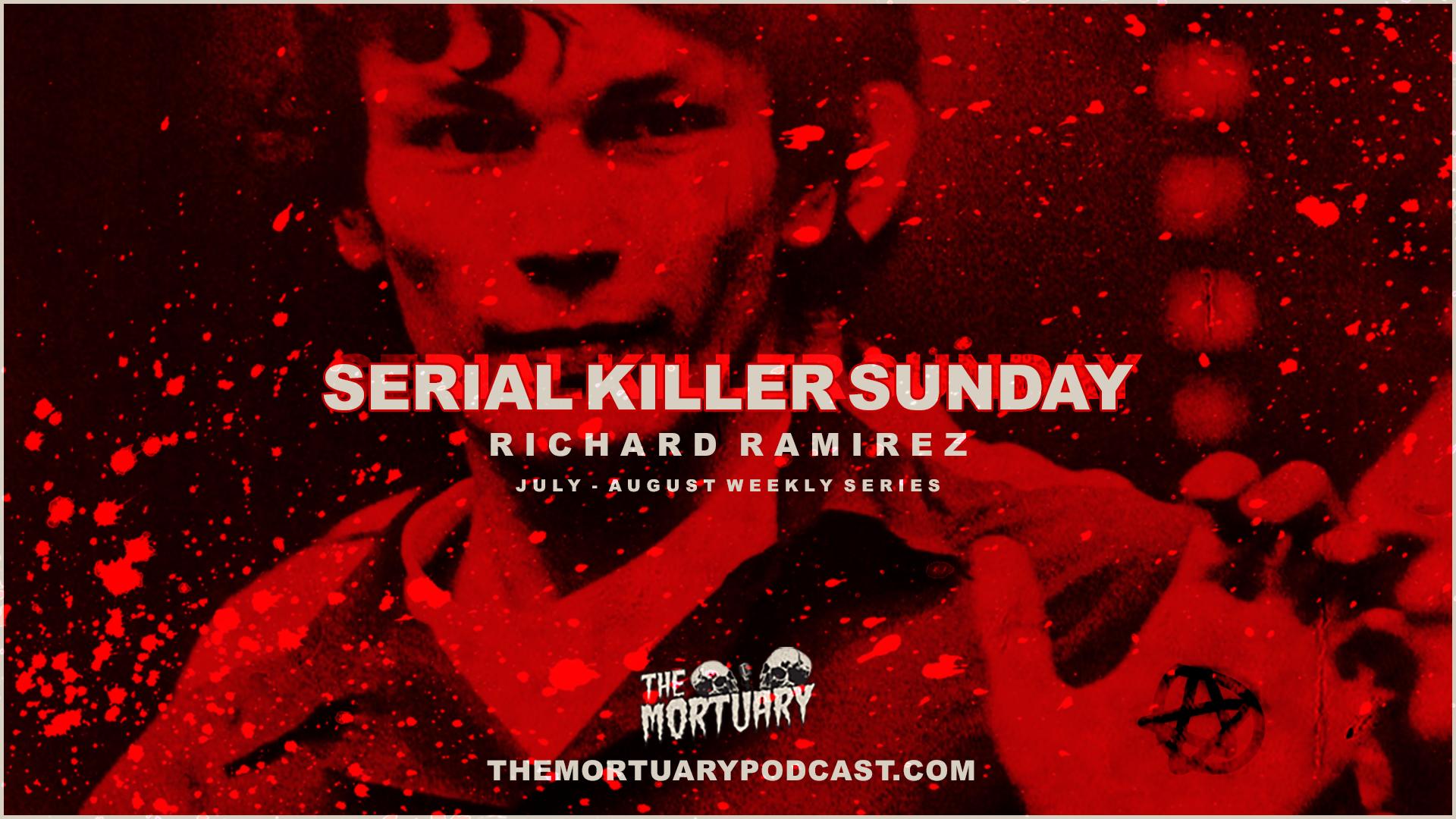 Richard Ramirez Serial Killer Sunday 2019 Thumb Template.png