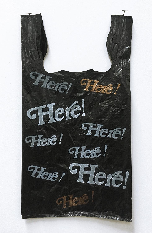 Here! Here! Here! Bag  Plastic bag 11 x 21 in